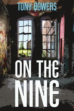bowers_tony_On_the_Nine_Cover.jpg