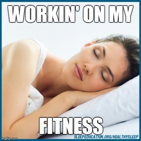 healthy-sleep-fitness-meme.jpg